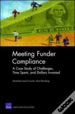 Meeting Funder Compliance : A Case Study Of Challenges, Time Spent, And Dollars Invested