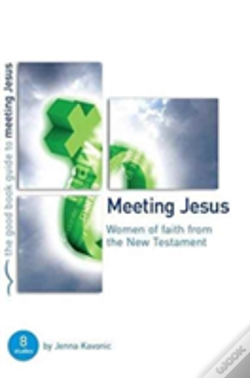 Wook.pt - Meeting Jesus Women Of Faith In The