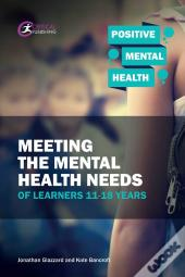 Meeting The Mental Health Needs Of Learners 11-18 Years