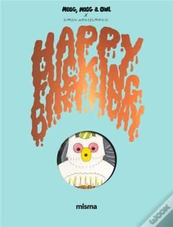 Wook.pt - Megg, Mogg And Owl - Happy Fucking Birthday