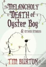 Melancholy Death Of Oyster Boy Xmas Edtn