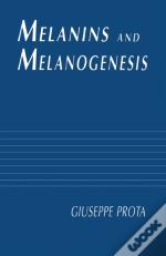 Melanins And Melanogenesis