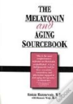 Melatonin And Aging Sourcebook
