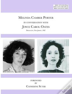 Wook.pt - Melinda Camber Porter In Conversation With Joyce Carol Oates, 1987 Princeton University: Issn Volume 1, Number 6