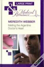 Melting The Argentine Doctors Heart