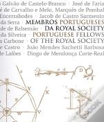 Membros Portugueses da Royal Society / Portuguese Fellows of the Royal Society