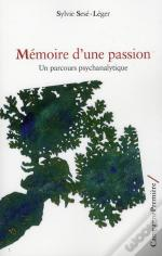 Memoire D'Une Passion