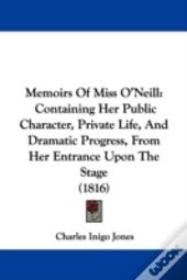 Memoirs Of Miss O'Neill