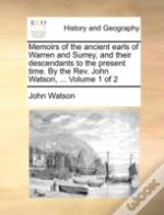 Memoirs Of The Ancient Earls Of Warren A