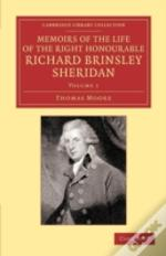 Memoirs Of The Life Of The Right Honourable Richard Brinsley Sheridan: Volume 1