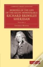 Memoirs Of The Life Of The Right Honourable Richard Brinsley Sheridan: Volume 2