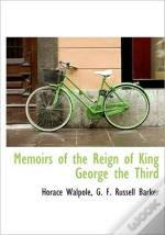 Memoirs Of The Reign Of King George The