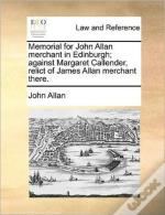 Memorial For John Allan Merchant In Edin