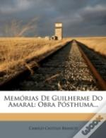 Memorias De Guilherme Do Amaral