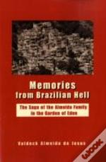 Memories From Brazilian Hell