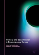 Memory And Securitization In Contemporary Europe