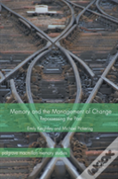 Memory And The Management Of Change