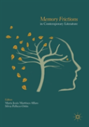 Memory Frictions In Contemporary Literature