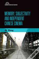 Memory Subjectivity & Independent Chines