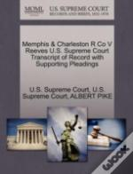 Memphis & Charleston R Co V Reeves U.S. Supreme Court Transcript Of Record With Supporting Pleadings