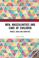 Men, Masculinities And Childcare