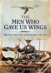 Men Who Gave Us Wings