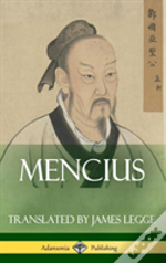 Mencius (Classics Of Chinese Philosophy And Literature) (Hardcover)