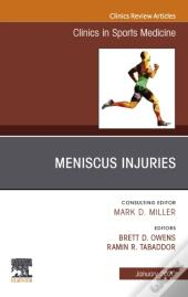 Meniscus Injuries, An Issue Of Clinics In Sports Medicine, E-Book
