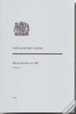 Wook.pt - Mental Health Act 2007explanatory Notes