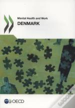Mental Health And Work: Denmark
