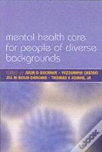 Mental Health Care For People Of Diverse Backgrounds