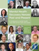 Mental Health Recovery Heroes Past And Present