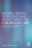 Mental Health Screening And Monitoring For Children In Care