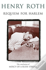 MERCY OF A RUDE STREAMREQUIEM FOR HARLEM