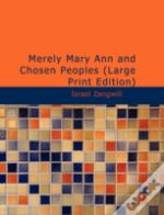 Merely Mary Ann And Chosen Peoples