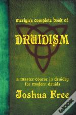 Merlyn'S Complete Book Of Druidism