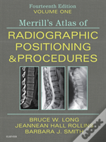 Merrill'S Atlas Of Radiographic Positioning And Procedures