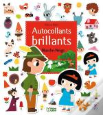 Mes Contes En Autocollants Brillants ; Blanche-Neige