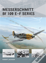 Messerschmitt Bf 109 E-F Series