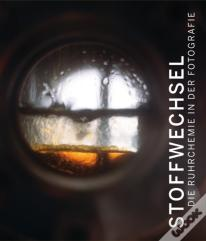 Metabolic Processes: Ruhrchemie In Photography