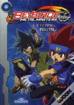 Metal Masters 6 - L'Eternel Rival