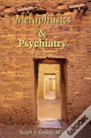 Metaphysics & Psychiatry