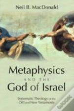 Metaphysics And The God Of Israel