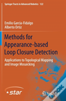Methods For Appearance-Based Loop Closure Detection