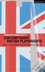 Methuen Drama Guide To Contemporary British Playwrights
