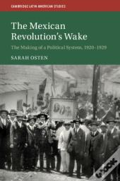 Mexican Revolution'S Wake