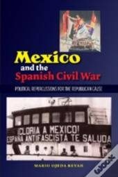 Mexico & The Spanish Civil War