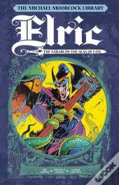 Michael Moorcock Library Vol.2 - Elric: Sailor On The Seas Of Fate