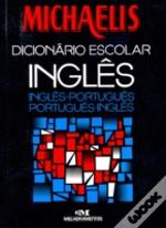 Michaelis English - Portuguese And Portuguese - English School Dictionary