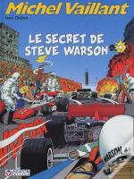 Michel Vaillant T.28 ; Le Secret De Steve Warson